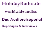 Das Reiseradio - Audioreportagen und Interviews